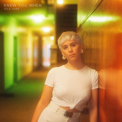 Knew you when - by - isla june - indie music - new music - indie pop - indie rock - music blog - indie blog - wolf in a suit - wolf in a suit blog - wolf in a suit music blog