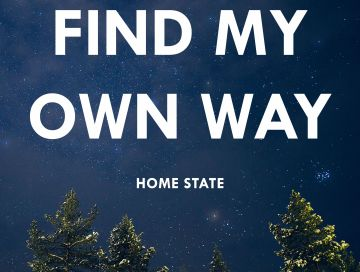 find my own way - by - home state - indie music - new music - indie rock - music blog - indie blog - wolf in a suit - wolfinasuit - wolf in a suit blog - wolf in a suit music blog