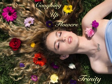 coughing up flowers - trinity rose - indie music - indie pop - new music - music blog - indie blog - wolf in a suit - wolfinasuit - wolf in a suit blog - wolf in a suit music blog