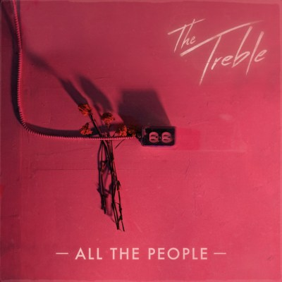 all the people - the treble - indie music - new music - indie pop - Canada - music blog - indie blog - wolf in a suit - wolfinasuit - wolf in a suit blog - wolf in a suit music blog