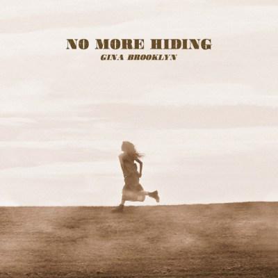 no more hiding - gina brooklyn - USA - indie music - indie - indie pop - indie rock - new music - music blog - wolf in a suit - wolfinasuit - wolf in a suit blog - wolf in a suit music blog