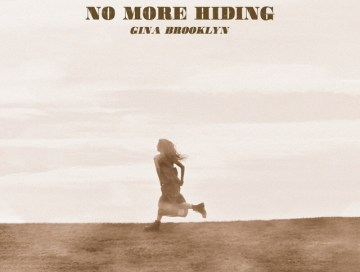 no more hiding - gina brooklyn - USA - indie music - indie - indie pop - indie rock - new music - music blog - wolf in a suit - wolfinasuit - wolf in a suit blog - wolf in a suit music blog
