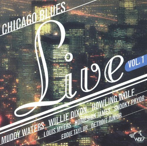 120271 Chicago Blues Live Vol. 1 Various Artists