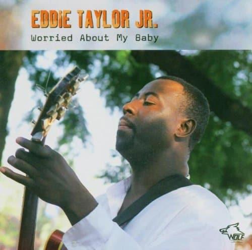 120811 Eddie Taylor Jr. Worried About My Baby