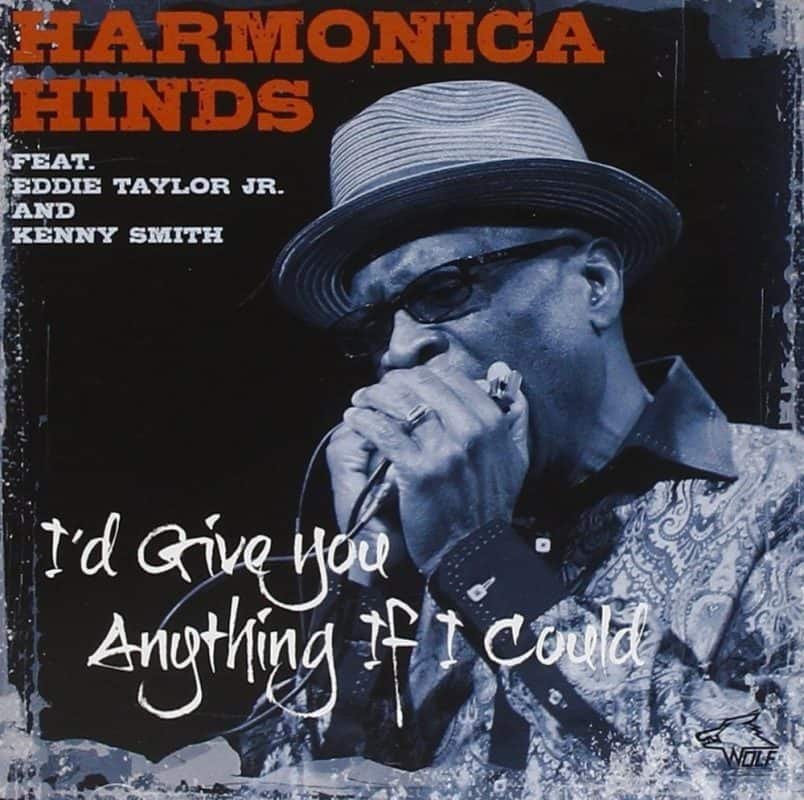 120831 Harmonica Hinds I d Give You Anything If I Could