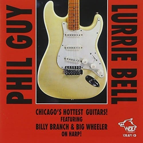 120871 Phil Guy Lurrie Bell Chicago s Hottest Guitars