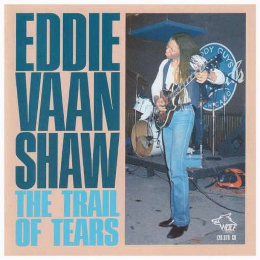 120878 Eddie Vaan Shaw Trail Of Tears