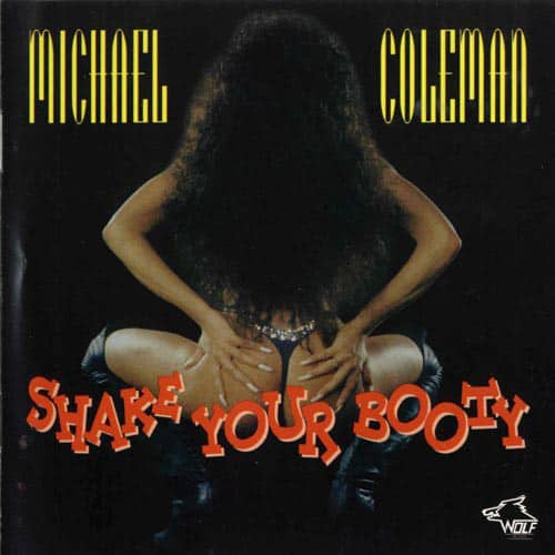 120880 Michael Coleman Shake your Booty