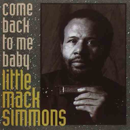 120884 Little Mack Simmons Come Back To Me Baby