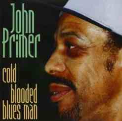 120885 John Primer Cold Blooded Bluesman
