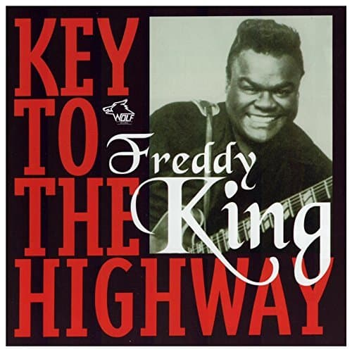 120900 Freddy King Key To The Highway