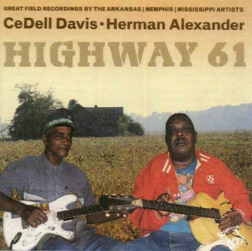 120920 CeDell Davis Herman Alexander Highway 61