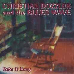 120955 Christian Dozzler   The Blues Wave Take it easy