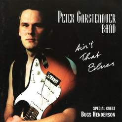 120957 Peter Garstenauer Band Ain´t That Blues