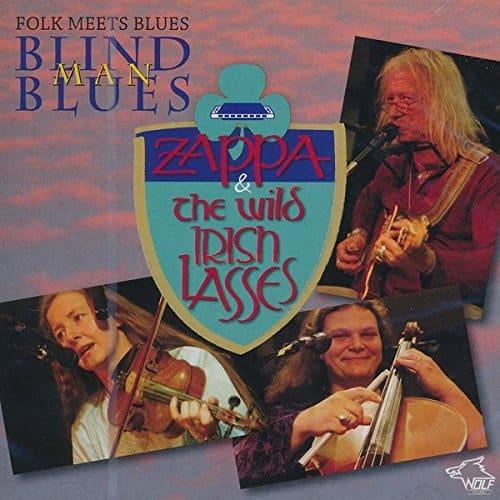 120979 Zappa   The Wild Irish Lasses Blind Man Blues