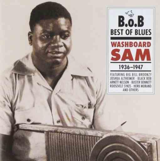 BoB1 Washboard Sam Washboard Sam 1936 1947