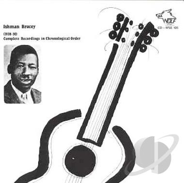WSE105 Ishman Bracey Complete Recordings 1928 1930