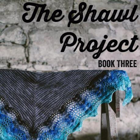 The Shawl Project - Book Three