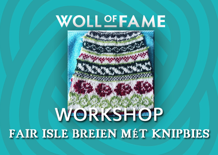 workshop fair isle breien mét knipbies op 25 januari