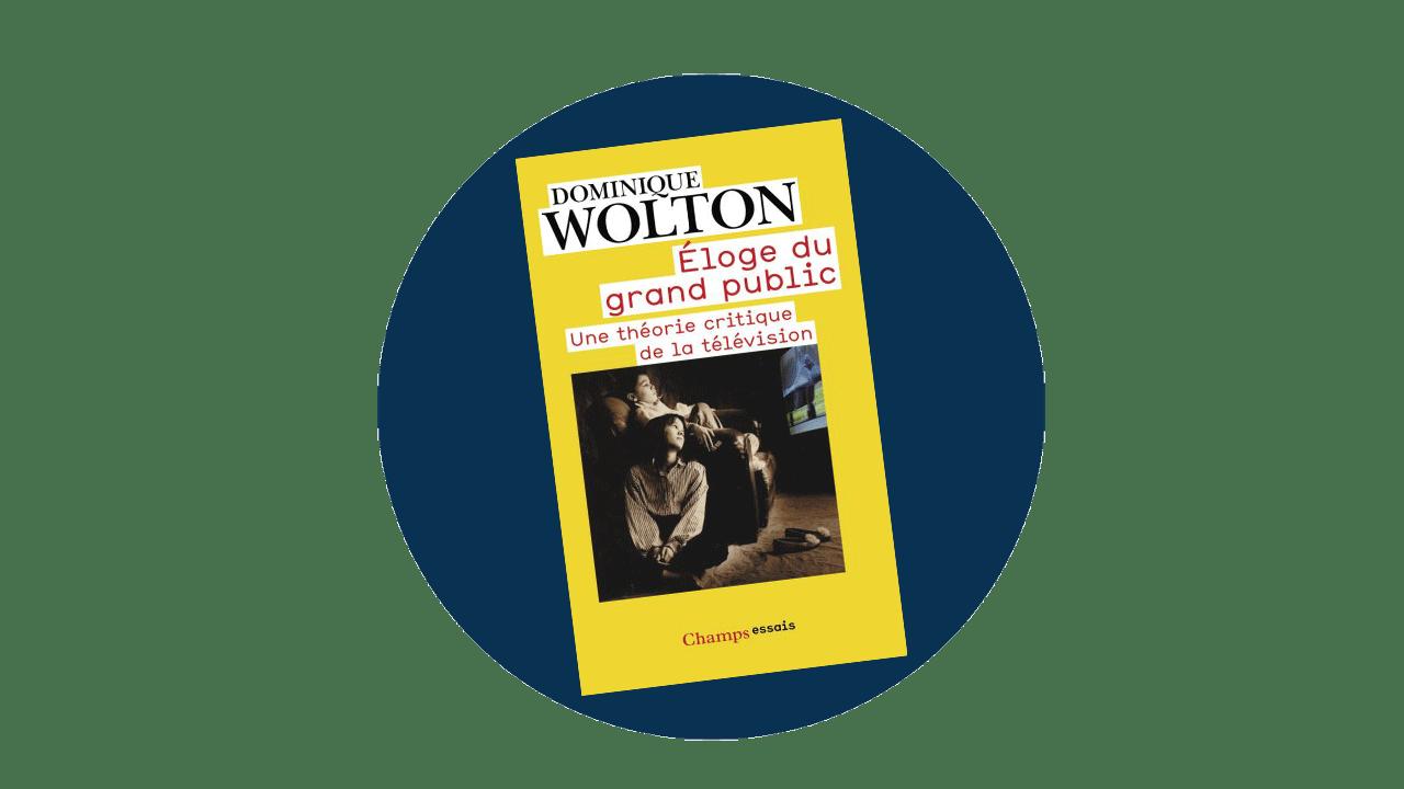 Éloge du grand public – Une théorie critique de la télévision