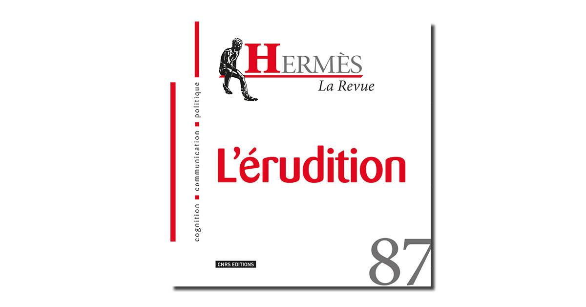 Revue Hermès n° 87 – L'érudition