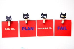 Fail to plan - planning to fail at business