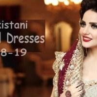 Pakistani Bridal Dresses Latest And Stylish 2019-20