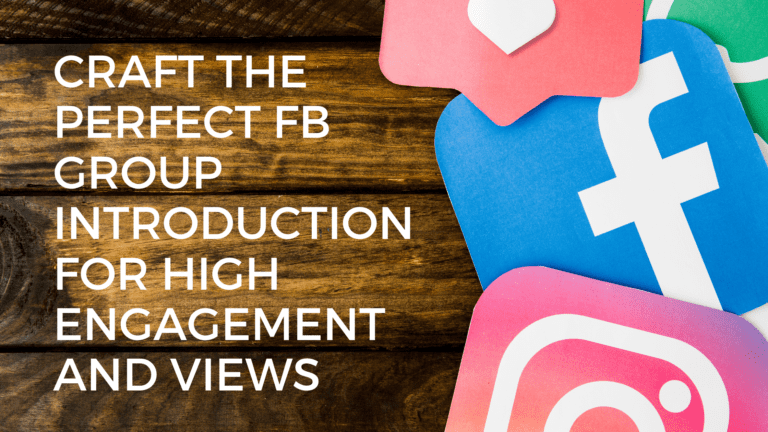 Craft the perfect FB group introduction for high engagement and views