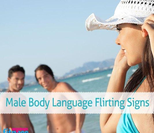 Male Body Language Flirting Signs