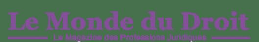 Logo presse Le Monde Du Droit - Le magazine des Professions Juridiques