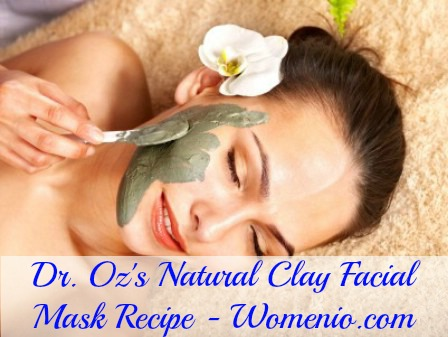 Dr. Oz's clay facial mask