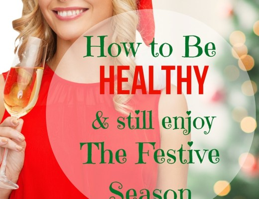 How to Stay Healthy during the Festive Season