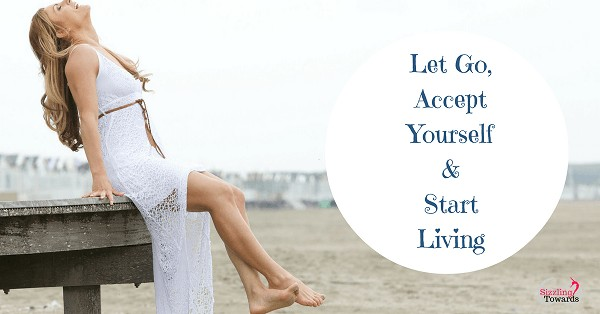 Let go and live life