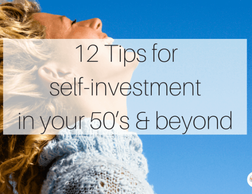 12 Tips for self-investment in your 50's and beyond