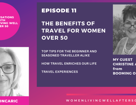 The benefits of Travel for Women 50+