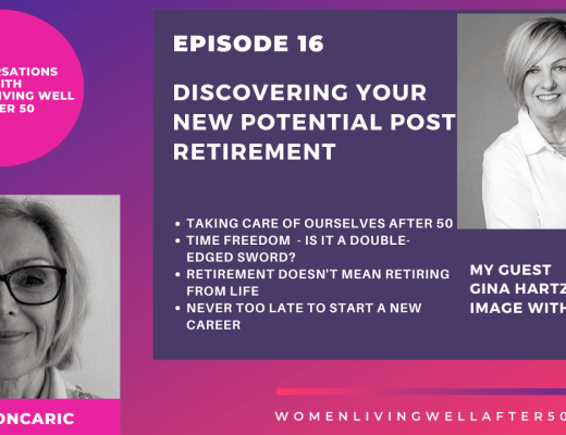 Discovering your new potential post retirement
