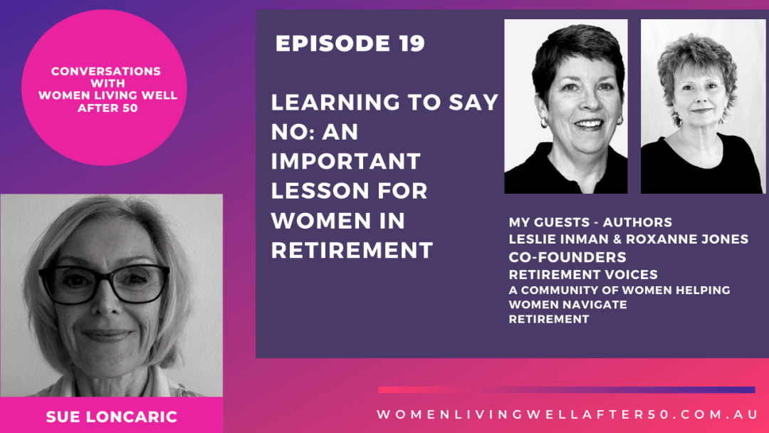 Learning to say no: An important lesson for women in retirement