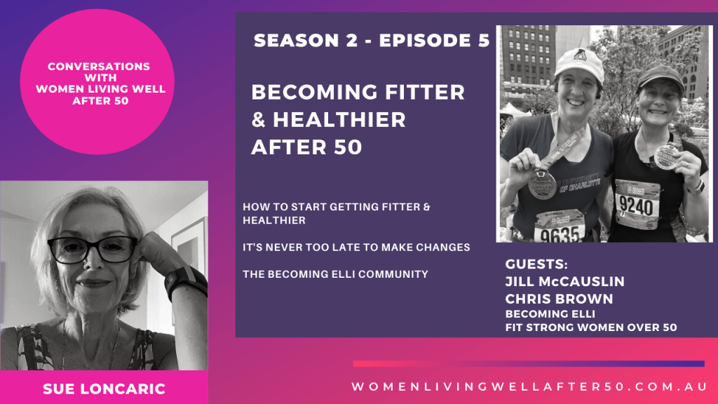 Becoming fitter & healthier After 50