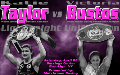 Official: Katie Taylor to Face a Very Confident Victoria Bustos in Brooklyn on April 28th for Lightweight Unification