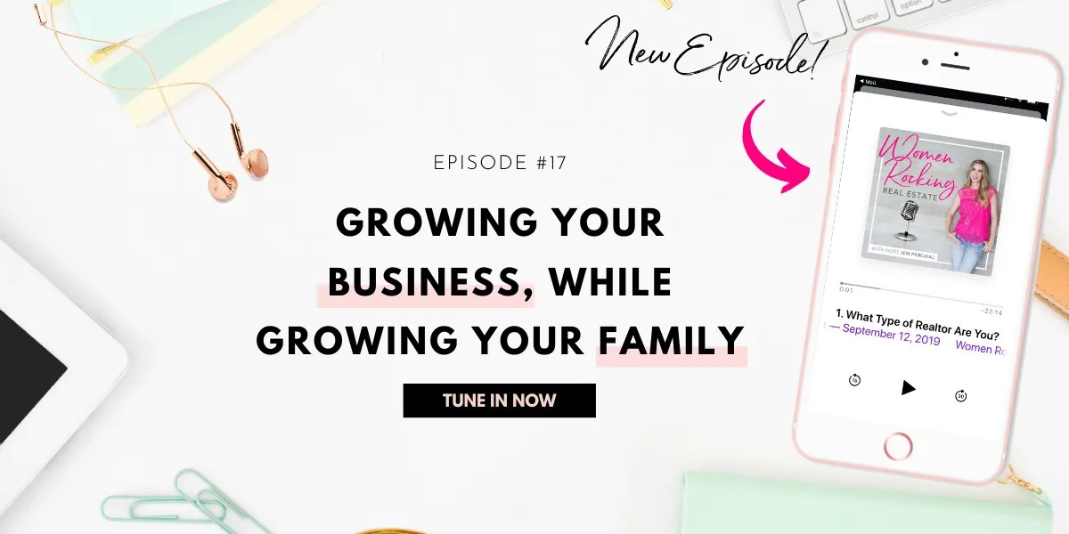 Growing your real estate business while growing your family