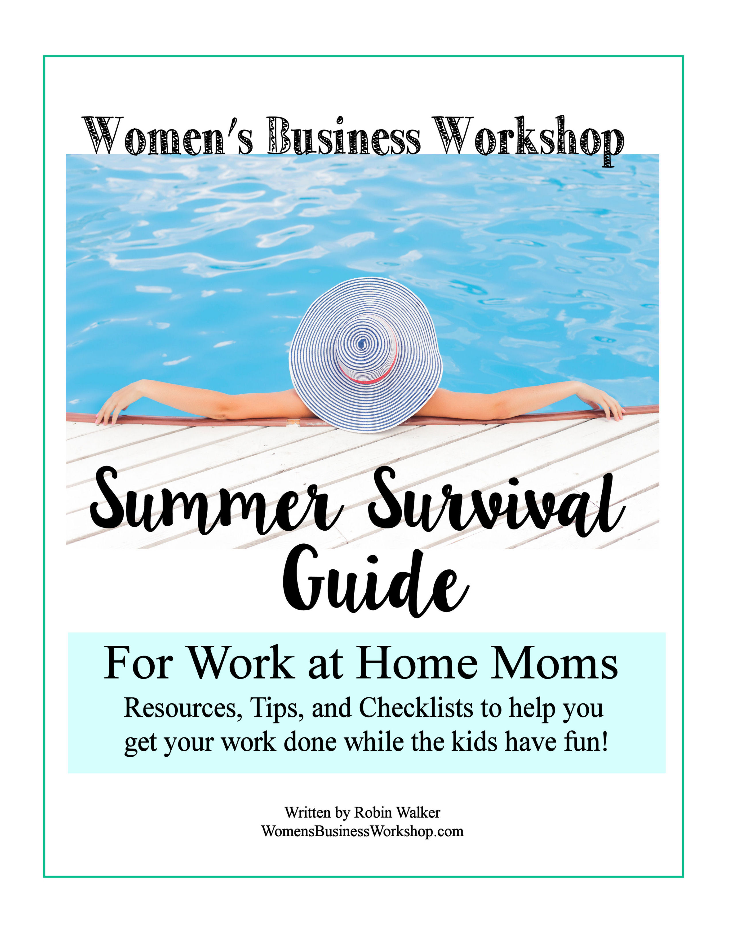 Summer Survival Guide For Work At Home Moms