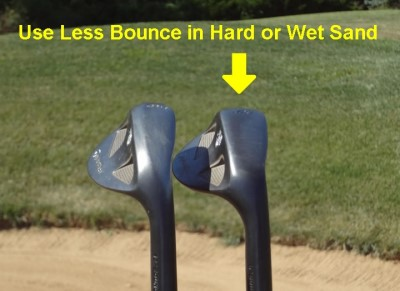 use less bounce in hard or wet sand