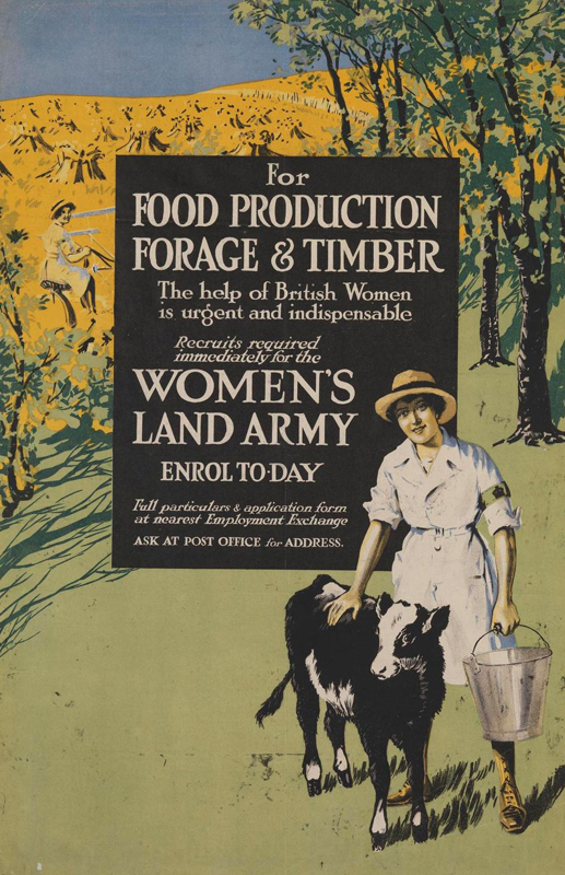 WW1 Recruitment poster showing a Land Girl, full-length facing figure, in white coat and sun hat, holding a bucket in her left hand.  Source: Art.IWM PST 5489, c.1918