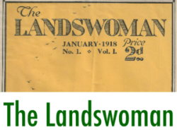 First World War Women's Land Army Archive: The Landswoman