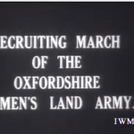 Video: WW1 Oxfordshire WLA Recruiting March