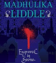 Madhulika Liddle's Engraved in Stone