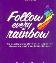 Rashmi Bansal's Follow Every Rainbow