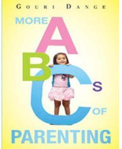 Gouri Dange's More ABC's Of Parenting