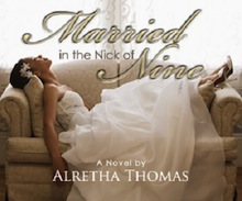 Alretha Thomas Married in the nick of nine