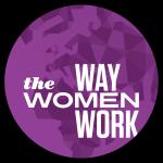 TheWayWomenWork